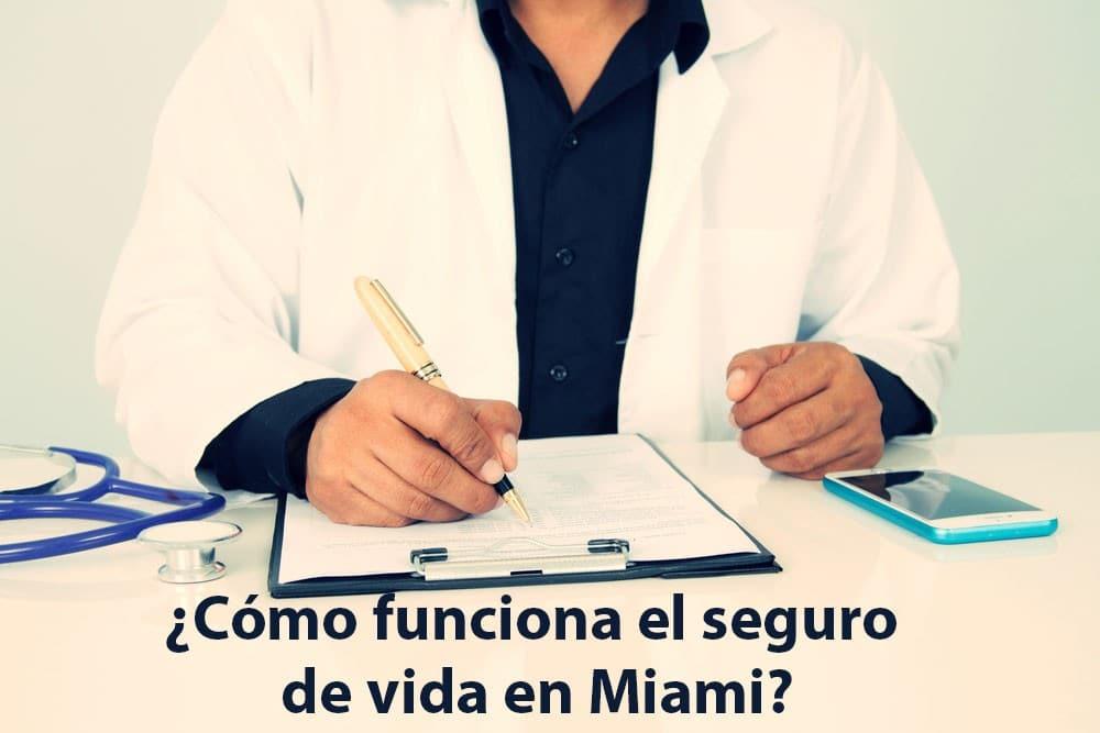 Como funciona el seguro de Vida en Miami