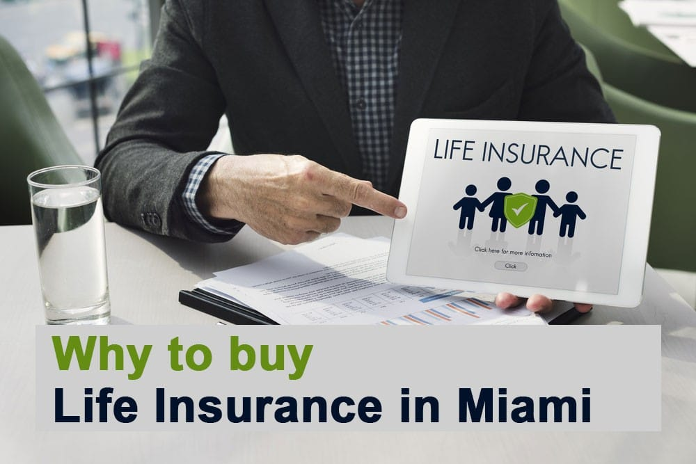 Why to buy Life Insurance in Miami