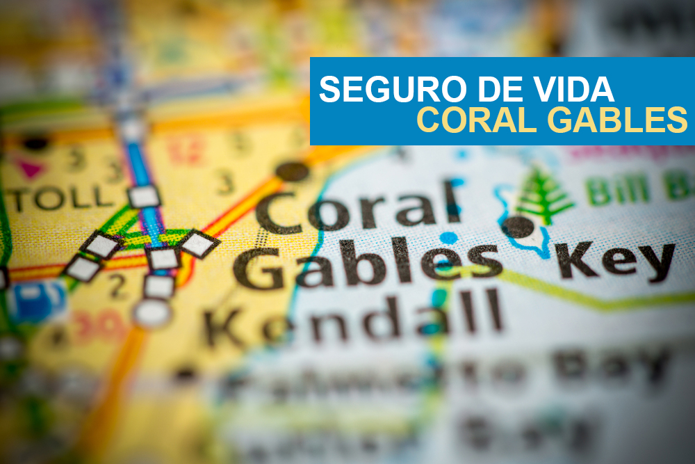 seguro de vida Coral Gables