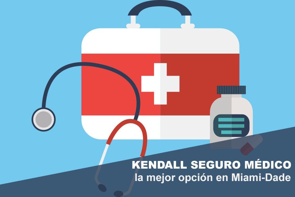 kendall seguro médico