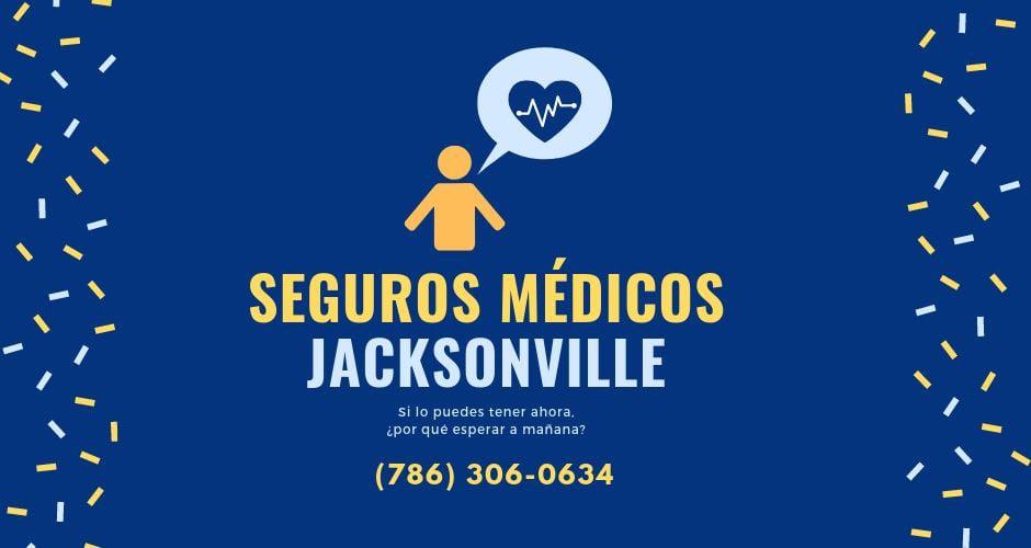 seguros médicos en jacksonville