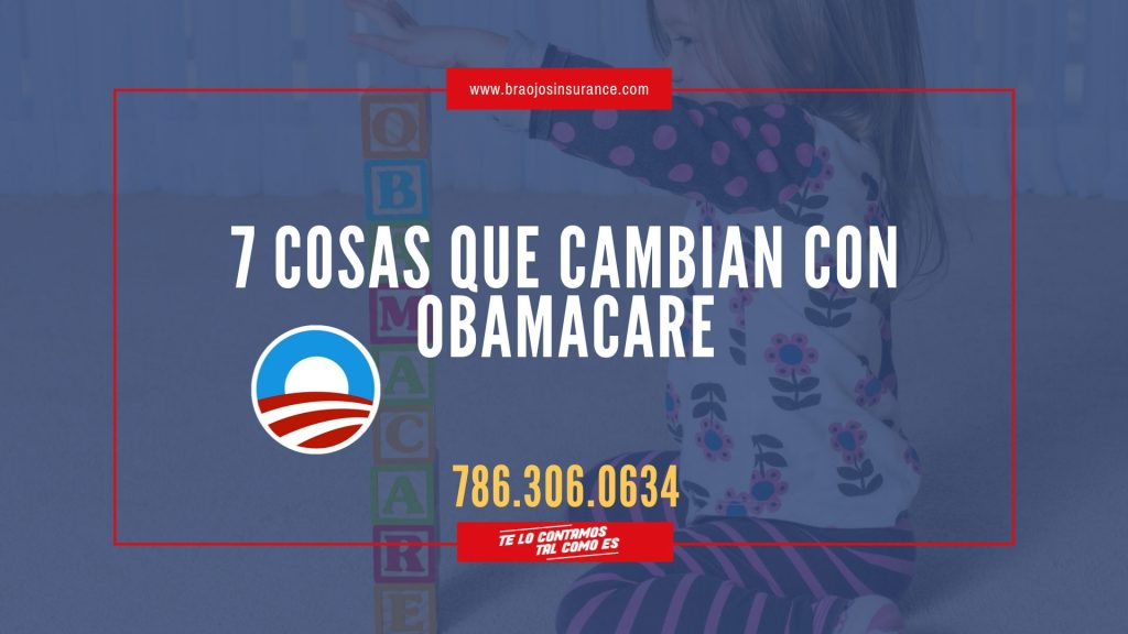 7 cosas que cambian con Obamacare