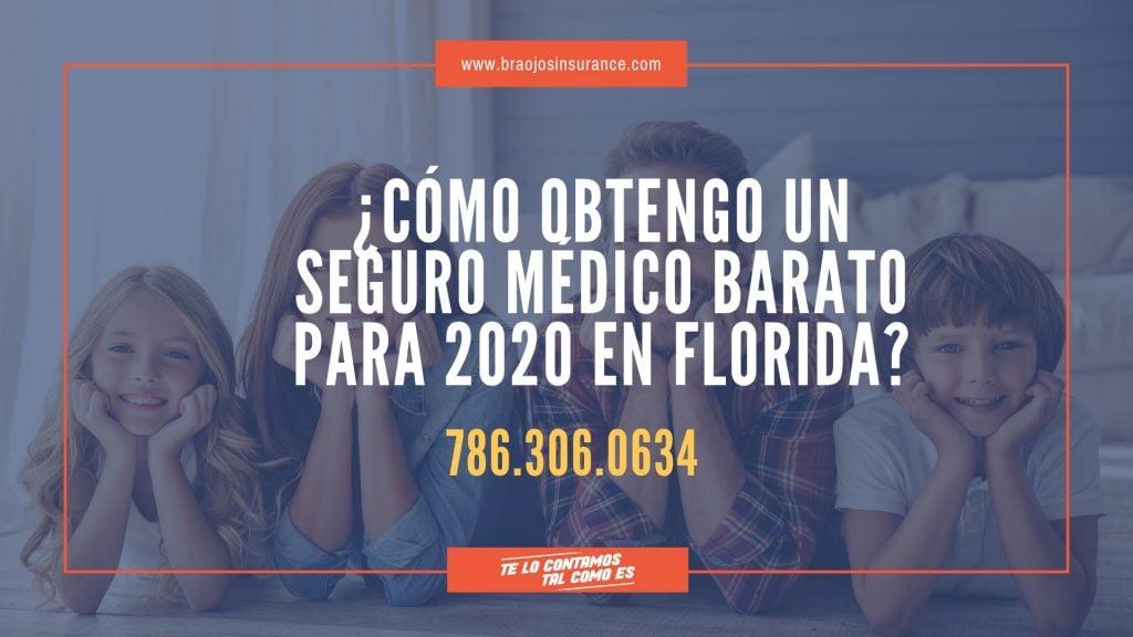Como encontrar seguro médico barato para 2020 en Florida